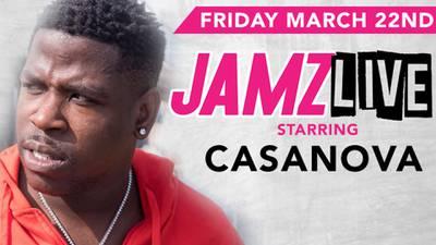 JAMZ LIVE starring Casanova